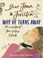 Joan Damry & Jericha Domain - Dear Joan and Jericha - Why He Turns Away artwork