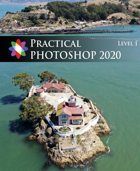Practical Photoshop 2020 Level 1