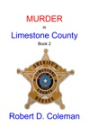 Murder In Limestone County Book Two