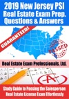 2019 New Jersey PSI Real Estate Exam Prep Questions Answers  Explanations Study Guide To Passing The Salesperson Real Estate License Exam Effortlessly