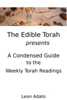 A Condensed Guide to the Weekly Torah Readings