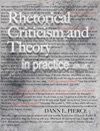 Rhetorical Criticism And Theory In Practice