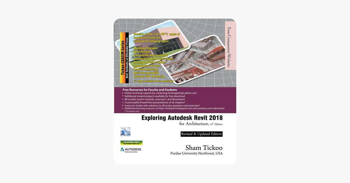 Exploring Autodesk Revit 2018 for Architecture, 14th Edition