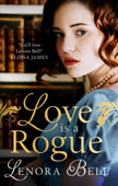 Download and Read Online Love Is a Rogue