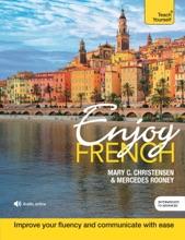 Enjoy French Intermediate To Upper Intermediate Course