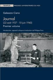 Journal (22 août 1937 - 10 juin 1940). Premier volume