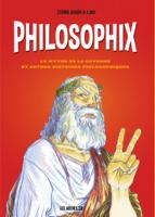Philosophix . Le mythe de la caverne et autres histoires philosophiques. ebook Download