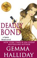 Gemma Halliday - Deadly Bond artwork