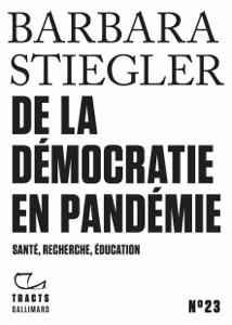 Tracts (N° 23) - De la démocratie en Pandémie Couverture de livre