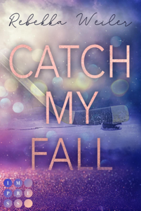Catch My Fall Buch-Cover