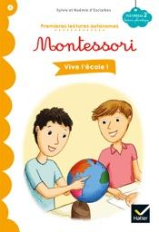 Download and Read Online Vive l'école ! - Premières lectures autonomes Montessori