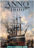 Anno 1800 Official Companion Guide