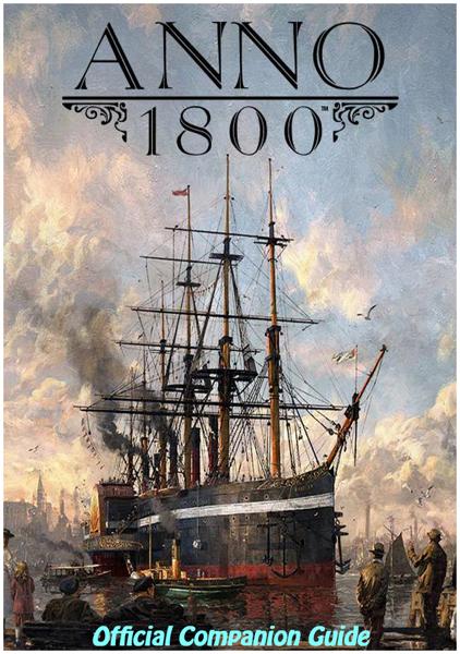 Anno 1800 Official Companion Guide