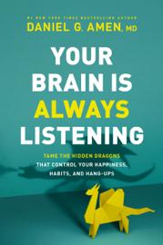Your Brain Is Always Listening