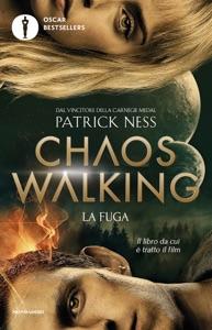 Chaos Walking - 1. La fuga Book Cover