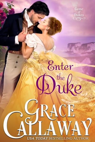 Enter the Duke - Grace Callaway book cover
