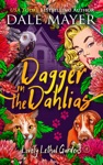 Dagger In Dahlias