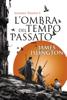 James Islington - L'ombra del tempo passato - Licanius Trilogy (vol. 1) Grafik