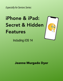 iPhone & iPad:  Secret and Hidden Features