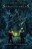 Das Erbe der Macht - Band 25: Schattenglas