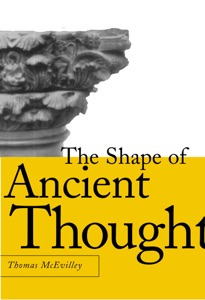 The Shape of Ancient Thought by Thomas C. Mcevilley Book Cover