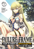 Failure Frame: I Became the Strongest and Annihilated Everything With Low-Level Spells (Light Novel) Vol. 2 Book Cover