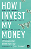 Joshua Brown & Brian Portnoy - How I Invest My Money portada