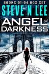 Angel Of Darkness Action Thriller Box Set Books 01-04