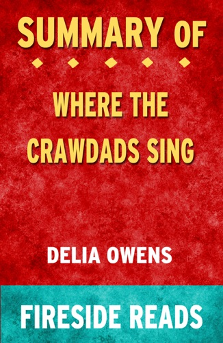 Fireside - Where the Crawdads Sing by Delia Owens: Summary by Fireside Reads