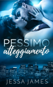 Download and Read Online Pessimo atteggiamento