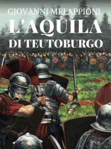 L'aquila di Teutoburgo Book Cover