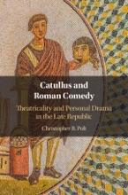Catullus And Roman Comedy