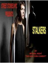 Street Stories NYC Stalkers