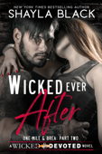 Wicked Ever After (One-Mile & Brea, Part Two)