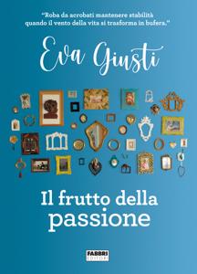 Il frutto della passione Libro Cover