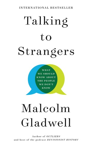 Malcolm Gladwell - Talking to Strangers
