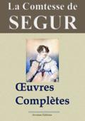 Comtesse de Ségur: Oeuvres complètes