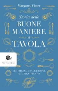 Storia delle buone maniere a tavola Libro Cover