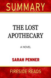 Summary of The Last Apothecary: A Novel by Sarah Penner