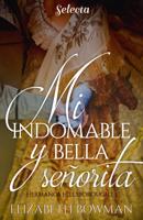 Mi indomable y bella señorita (Hermanos Hillsborought 1) ebook Download