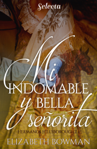 Mi indomable y bella señorita Book Cover
