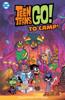 Sholly Fisch & Franco - Teen Titans Go! To Camp (2020-2020) #15  artwork