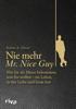 Robert A. Glover - Nie mehr Mr. Nice Guy Grafik
