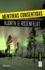 Michael Hjorth & Hans Rosenfeldt - Mentiras consentidas (Serie Bergman 6) portada
