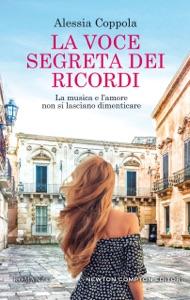 La voce segreta dei ricordi di Alessia Coppola Copertina del libro