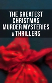The Greatest Christmas Murder Mysteries Thrillers