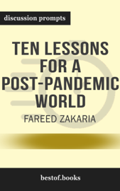 Ten Lessons for a Post-Pandemic World by Fareed Zakaria (Discussion Prompts)
