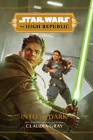 Claudia Gray - Star Wars: The High Republic: Into the Dark artwork