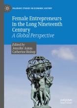 Female Entrepreneurs In The Long Nineteenth Century