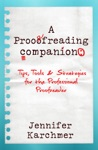 A Proofreading Companion Tips Tools  Strategies For The Professional Proofreader